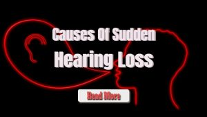 causes of sudden hearing loss